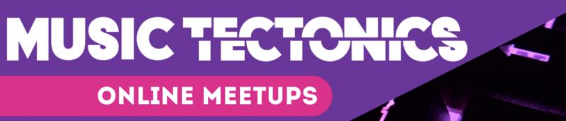 Following SXSW Cancellation, Music Tectonics Announces OnlineMeetups